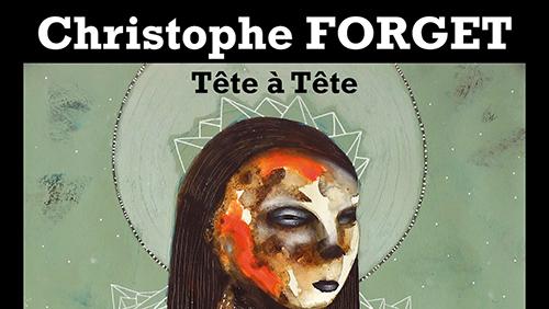 Christophe FORGET du 13 au 28 novembre